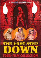 Last Step Down Four-Film Collection, The Porn Video