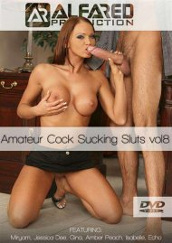 Amateur Cock Sucking Sluts Vol. 8 Porn Video