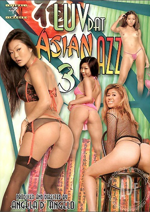 Luv Dat Asian Azz 3