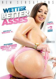 Wetter Better Asses DVD Image from New Sensations.