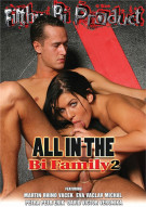 All In The Bi Family 2 Porn Movie