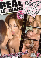 Real Lesbians 6: Teanna Loves Venus Porn Movie