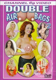 Double Airbags 2 Porn Movie