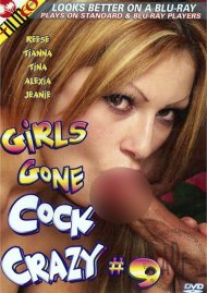 Girls Gone Cock Crazy #9 Porn Movie