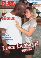 I Like Em White! Vol. 2 Porn Movie