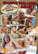 Nursing Home Orgy: Grannys Violated Again! Porn Movie