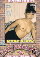 More Black Dirty Debutantes #6 Porn Video
