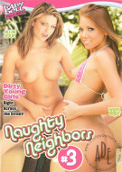 Naughty Neighbors #3 Porn Movie