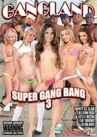 Gangland Super Gang Bang 3 Porn Video