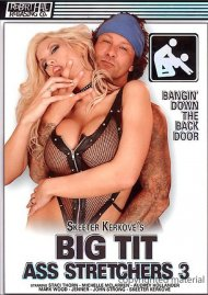 Big Tit Ass Stretchers 3 Porn Movie