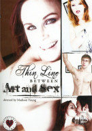 Thin Line Between Art And Sex Porn Movie