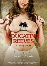Educating Reeves  Porn Video