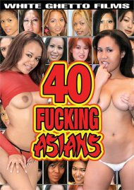 40 Fucking Asians Porn Movie