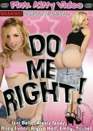Do Me Right! Porn Movie
