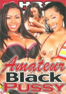 Amateur Black Pussy Porn Movie