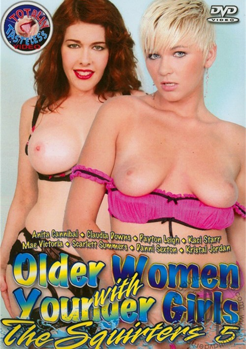 Older Women with Younger Girls: The Squirters 5