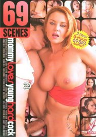 69 Scenes: Mommy Loves Young Hard Cock          Porn Movie