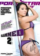 Slammed 2 Porn Movie