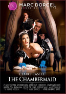 Claire Castel: The Chambermaid Porn Movie