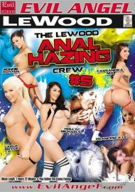 Le Wood Anal Hazing Crew #5, The Porn Video