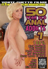 50 Year Old Anal Addicts 7 Porn Movie