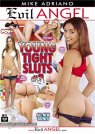 Young Tight Sluts #3 DVD porn movie from Evil Angel.