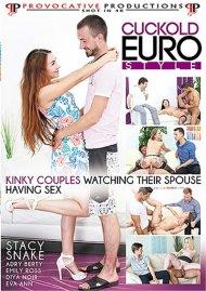 Cuckold Euro Style Porn Movie