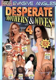 Desperate Mothers & Wives 4 Porn Movie