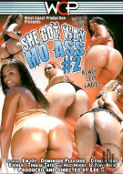 She Got Way Mo Ass #2 Porn Movie