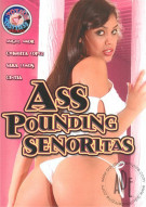 Ass Pounding Senoritas Porn Video