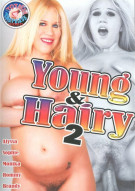 Young & Hairy 2 Porn Video