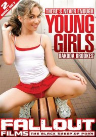 Theres Never Enough Young Girls Porn Movie