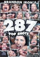 287 Pop Shots Porn Video