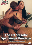 Art of Erotic Spanking & Bondage, The - A Lovers Guide To BDSM Porn Movie