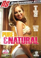 Pure & Natural Porn Movie