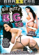 Big Butts Like It Big 13 Porn Movie