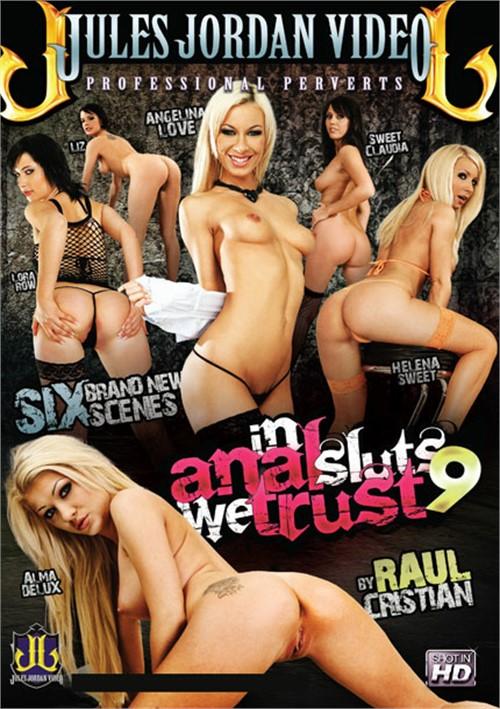 In Anal Sluts We Trust 9 Jules Jordan Video Raul Cristian 2013
