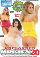 Unplanned Orgies 20 Porn Movie