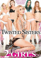 Twisted Sisters Porn Movie