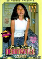 More Dirty Debutantes #177 Porn Movie