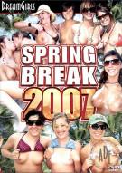 Dream Girls: Spring Break 2007 Porn Video