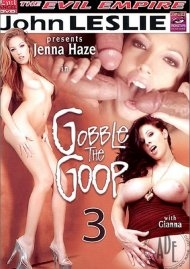 Gobble the Goop 3 Porn Video