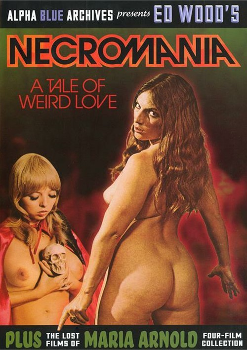 Ed Wood's Necromania: A Tale Of Weird Love 2014 Classic Maria Arnold