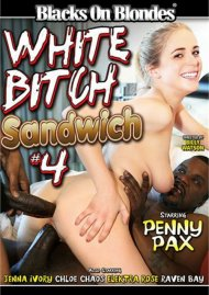 White Bitch Sandwich #4 Porn Movie