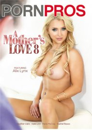 Mothers Love 8, A Porn Movie