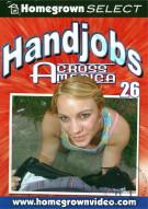 Handjobs Across America #26 Porn Movie
