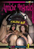 Italian Amateur 1 - Amiche Ingorde Porn Video