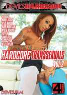Hardcore Transsexuals Vol. 2 Porn Movie