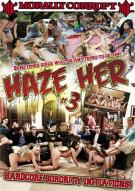 Haze Her #3 Porn Movie