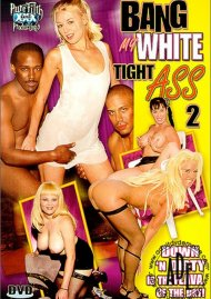 Bang My White Tight Ass 2 Porn Video